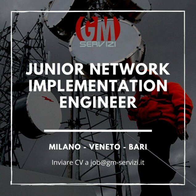 Junior Network Implementation Engineer
