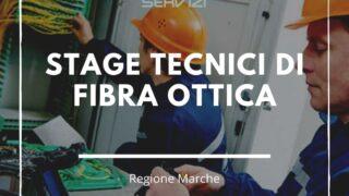 Stage Tecnici di fibra ottica