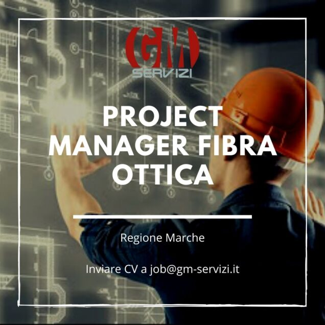 Project manager Fibra Ottica Marche